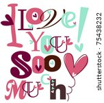 i love you so much | Shutterstock .eps vector #75438232