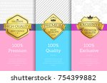 premium quality  exclusive and... | Shutterstock .eps vector #754399882