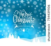 merry christmas and happy new... | Shutterstock .eps vector #754439506