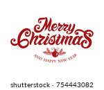 merry christmas and happy new... | Shutterstock .eps vector #754443082