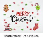 christmas card. frame of sweets ... | Shutterstock . vector #754545826