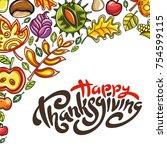 hand drawn thanksgiving... | Shutterstock .eps vector #754599115