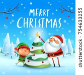 merry christmas  santa claus... | Shutterstock .eps vector #754633255