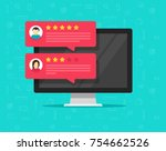 computer and customer review... | Shutterstock . vector #754662526