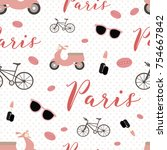 seamless pattern with paris... | Shutterstock .eps vector #754667842