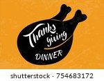 vector thanksgiving dinner text ... | Shutterstock .eps vector #754683172