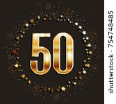 50 years anniversary gold... | Shutterstock .eps vector #754748485