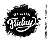 black friday typography... | Shutterstock .eps vector #754806262