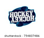 modern professional hockey logo ... | Shutterstock .eps vector #754837486