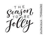 vector holidays lettering. the... | Shutterstock .eps vector #754866082
