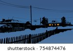 winter evening in village in... | Shutterstock .eps vector #754874476