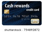a cash rewards credit card is... | Shutterstock . vector #754892872