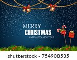 merry christmas. happy new year.... | Shutterstock .eps vector #754908535