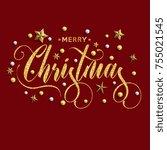 merry christmas inscription... | Shutterstock .eps vector #755021545