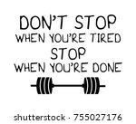 motivational quote about... | Shutterstock .eps vector #755027176