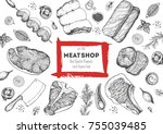 meat top view frame. vector... | Shutterstock .eps vector #755039485