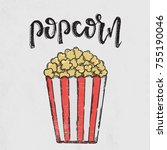 popcorn lettering. vector hand... | Shutterstock .eps vector #755190046