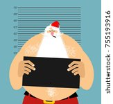 mugshot santa in police. bad... | Shutterstock .eps vector #755193916