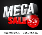 mega sale  illustration design... | Shutterstock .eps vector #755225656