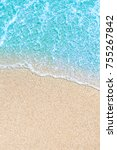 sea beach and soft wave of blue ... | Shutterstock . vector #755267842