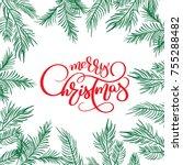 merry christmas calligraphy... | Shutterstock .eps vector #755288482