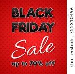 black friday sale banner  ... | Shutterstock .eps vector #755310496