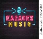 karaoke neon light glowing with ... | Shutterstock .eps vector #755363308