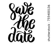 save the date. hand drawn... | Shutterstock .eps vector #755400136