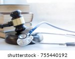 Gavel And Stethoscope. Medical...