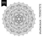 monochrome ethnic mandala... | Shutterstock .eps vector #755507572