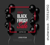 black friday  big sale  black... | Shutterstock .eps vector #755513932