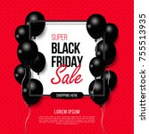 black friday  big sale  black... | Shutterstock .eps vector #755513935
