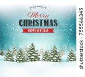 merry christmas landscape... | Shutterstock .eps vector #755566345