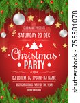 poster for a christmas party.... | Shutterstock .eps vector #755581078