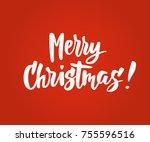 merry christmas card. hand... | Shutterstock .eps vector #755596516