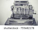 antique style cash register  | Shutterstock . vector #755682178