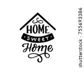 hand drawn lettering phrase... | Shutterstock .eps vector #755693386