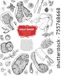 meat top view frame. vector...   Shutterstock .eps vector #755768668