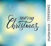 vector lettering merry...   Shutterstock .eps vector #755950942