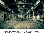 abandoned metallurgical factory ...   Shutterstock . vector #756042292