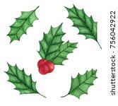 hand painted christmas holly... | Shutterstock . vector #756042922