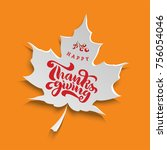 thanksgiving words in the style ... | Shutterstock .eps vector #756054046