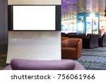 blank white televison screen... | Shutterstock . vector #756061966