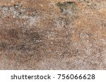 scratched grunge brown concrete ... | Shutterstock . vector #756066628