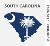flag and map of south carolina. ... | Shutterstock .eps vector #756076936
