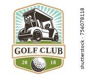 golf cart vector logo design on ... | Shutterstock .eps vector #756078118