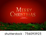 christmas ornament and... | Shutterstock .eps vector #756093925
