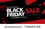 black friday sale banner layout ... | Shutterstock .eps vector #756094768