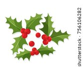 christmas holly berry leaves ... | Shutterstock .eps vector #756106282