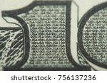 macro hundred dollar bill | Shutterstock . vector #756137236